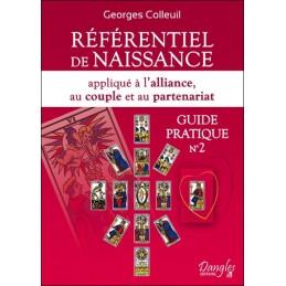 RÉFÉRENTIEL DE NAISSANCE TOME 2 GEORGES COLLEUIL
