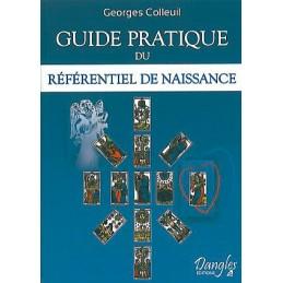 Guide pratique du référentiel de naissance DE GEORGES COLLEUIL
