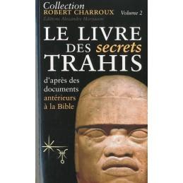 Le livre des secrets trahis...