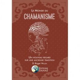 LE MONDE DU CHAMANISME - DR...