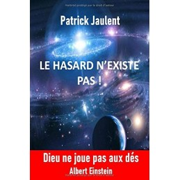 LE HASARD N'EXISTE PAS -...