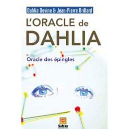 ORACLE DE MME DAHLIA ORACLE DES EPINGLES LE LIVRE