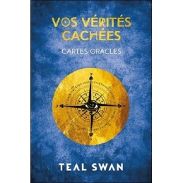 VOS VERITES CACHES - TEAL SWAN