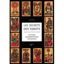 LES SECRETS DES TAROTS ....
