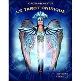 LE TAROT ONIRIQUE - CIRO MARCHETTI