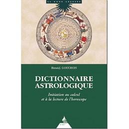 DICTIONNAIRE ASTROLOGIQUE - HENRI J. GOUCHON