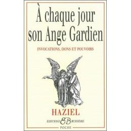 A CHAQUE JOUR SON ANGE GARDIEN - HAZIEL