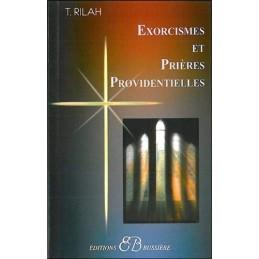 EXORCISMES ET PRIERES PROVIDENTIELLES - T.RILAH