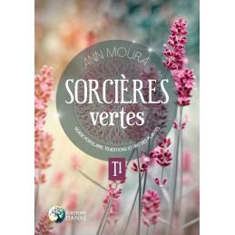 SORCIERES VERTES T1 - ANN MOURA