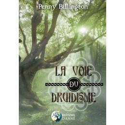 LA VOIE DU DRUIDISME - PENNY BILLINGTON