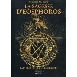 LA SAGESSE D EOSPHOROS - MICHAEL W.FORD