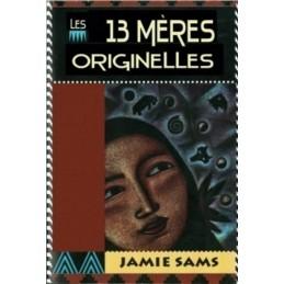 LES 13 MERES ORIGINELLES -...