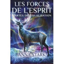 LES FORCES DE L ESPRITS - ANNA STARK