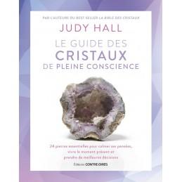 LE GUIDE DES CRISTAUX DE PLEINE CONSCIENCE - JUDY HALL