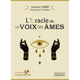 L ORACLE DE LA VOIX DES AMES - ISABELLE CERF
