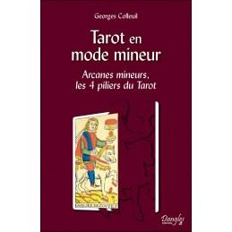 TAROT EN MODE MINEUR - GEORGES COLLEUIL