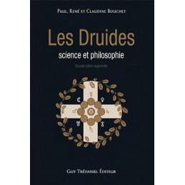 LES DRUIDES - SCIENCE ET PHILOSOPHIE - CLAUDINE BOUCHET