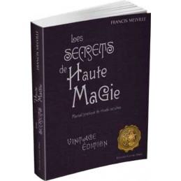 LES SECRETS DE HAUTE MAGIE - MELVILLE - FRANCIS - LEIBOVICI