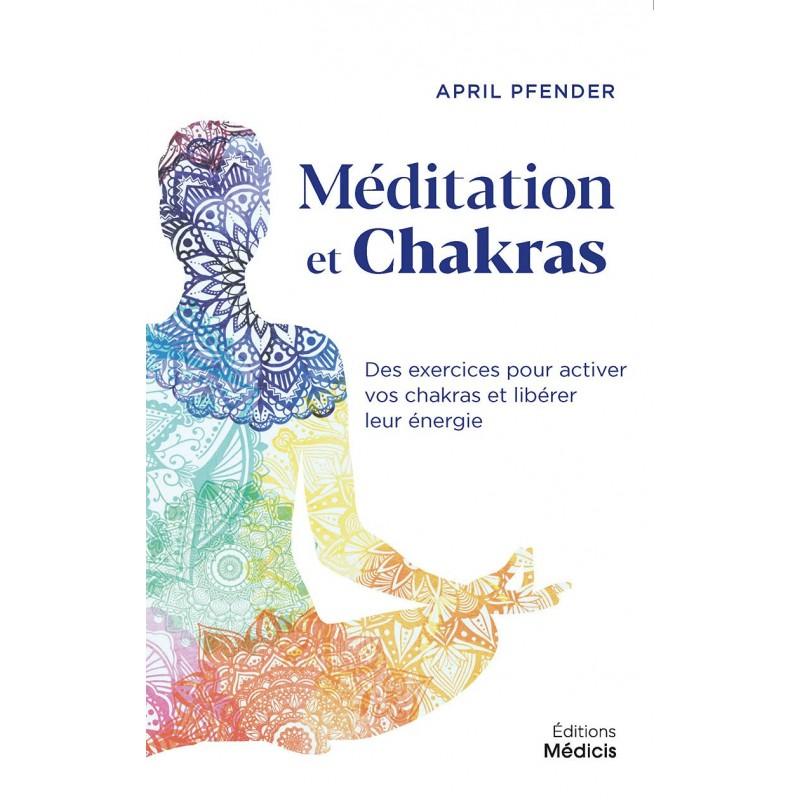 MEDITATION ET CHAKRAS - APRIL PFENDER