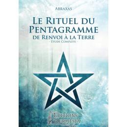 LE RITUEL DU PENTAGRAMME -...