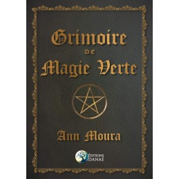 GRIMOIRE DE MAGIE VERTE -...