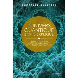 L UNIVERS QUANTIQUE ENFIN...