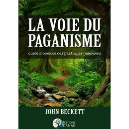 LA VOIE DU PAGANISME - JOHN...