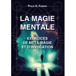 LA MAGIE MENTALE - PHILIP...