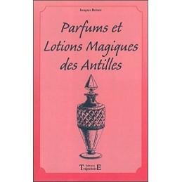 PARFUMS ET LOTIONS MAGIQUES...