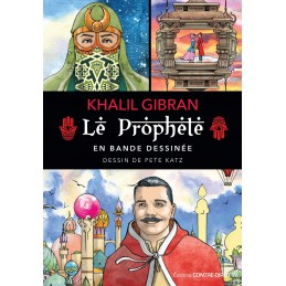 LE PROPHETE EN BANDE DESSINEE - KHALIL GIBRAN