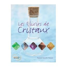 Les Elixirs de Cristaux / Comment les faire.