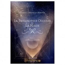 La Philosophie Occulte ou la Magie T2 - La Magie Céleste