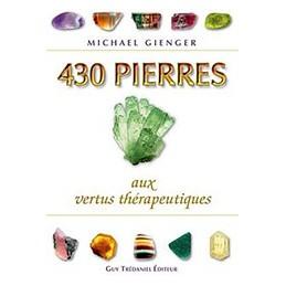 430 pierres aux vertus thérapeutiques LIVRE DE PIERRE