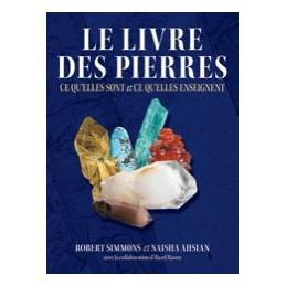 Le livre des pierres - Ce qu'elles sont et ce qu'elles enseignent. 512 pages