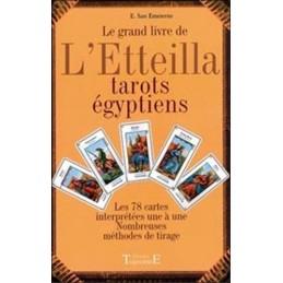 Le grand livre de l'Etteilla: Tarots egyptiens