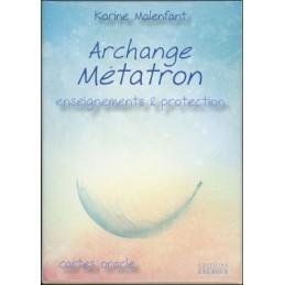 Archange Métatron - Enseignements & protection - Cartes Oracle DE Karine Malenfant