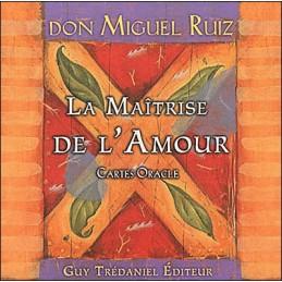 La maîtrise de l'amour - Cartes Oracle- DE Don Miguel Ruiz