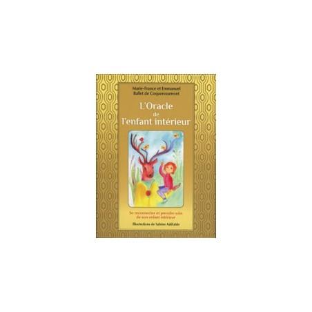L'Oracle de l'enfant intérieur. Cartes Oracle - DE Marie-France & Emmanuel Ballet de Coquereaumont