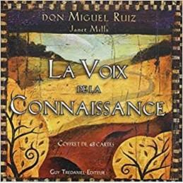 LA VOIX DE LA CONNAISSANCE - MIGUEL DON RUIZ