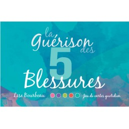LA GUERISON DES CINQ BLESSURES - CARTES - LISE BOURBEAU