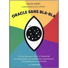 ORACLE SANS BLA-BLA - CATH LAPORTE
