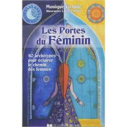 LES PORTES DU FEMININ - MONIQUE GRANDE